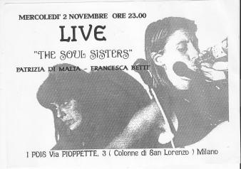 La locandina delle Soul sisters live a Milano aI Pois,1992
