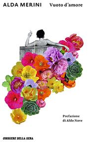"""Il post è illustrato con le copertine di tre diverse edizioni della raccolta """"Vuoto d'amore"""" di Alda Merini"""