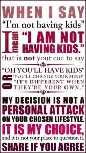 """«Quando dico """"Non voglio figli"""" intendo dire """"Non voglio figli""""». (Illustrazione da wildfeministappears.wordpress.com/)"""
